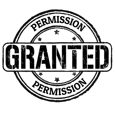 granting: Permission granted grunge rubber stamp on white, vector illustration