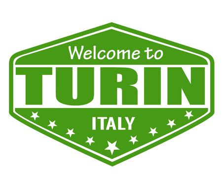 turin: Welcome to Turin travel label or stamp on white, vector illustration