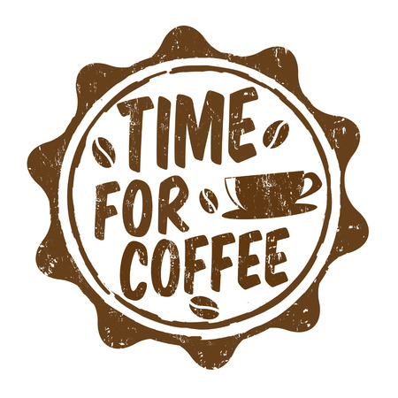 coffe break: Time for coffee grunge rubber stamp on white, vector illustration