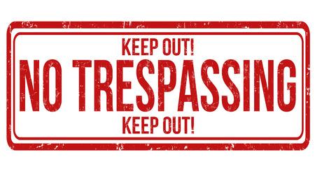 no trespassing: Prohibido el paso del grunge sello de goma en blanco, ilustraci�n vectorial