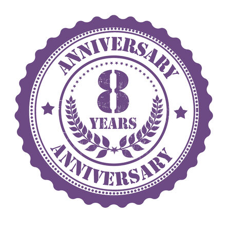 8 years birthday: 8 years anniversary grunge rubber stamp on white, vector illustration Illustration