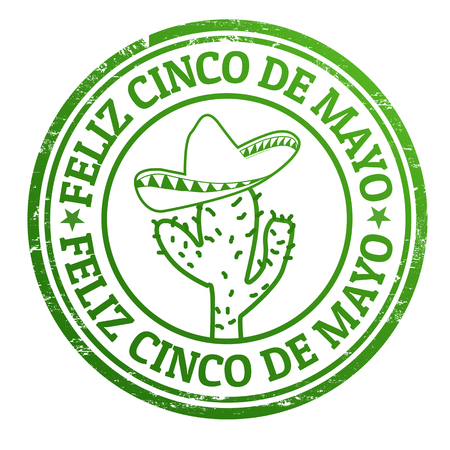 mexico: Happy 5th of May in spanish language  Feliz Cinco de Mayo  grunge rubber stamp on white, vector illustration