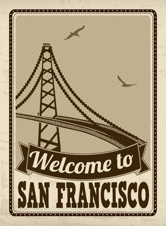san francisco: Welcome to San Francisco in vintage style poster, vector illustration Illustration