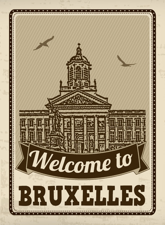 europe cities: Welcome to Bruxelles in vintage style poster, vector illustration