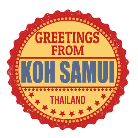 samui: Label or rubber stamp with text Greetings from Koh Samui on white, vector illustration