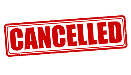 cancellation: Cancelled grunge rubber stamp on white, vector illustration Illustration