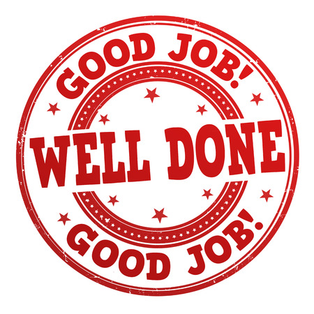 Good job well done grunge rubber stamp on white, vector illustration