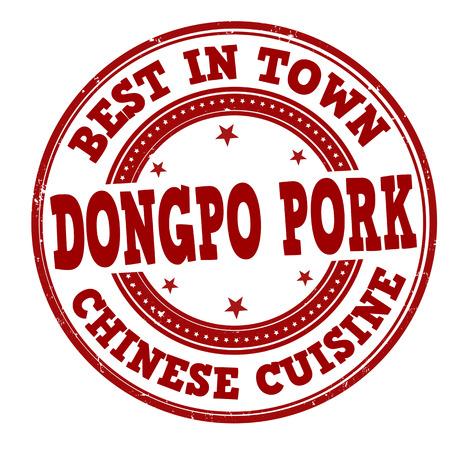 dongpo: Dongpo pork grunge rubber stamp on white, vector illustration