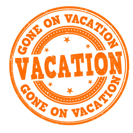 Gone on vacation grunge rubber stamp on white