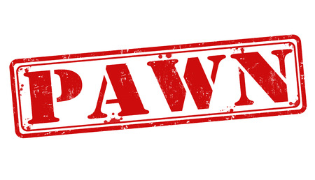 pawn shop: Pawn grunge rubber stamp on white, vector illustration