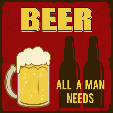 imperfections: Beer, all a man needs grunge poster, vector illustration Illustration