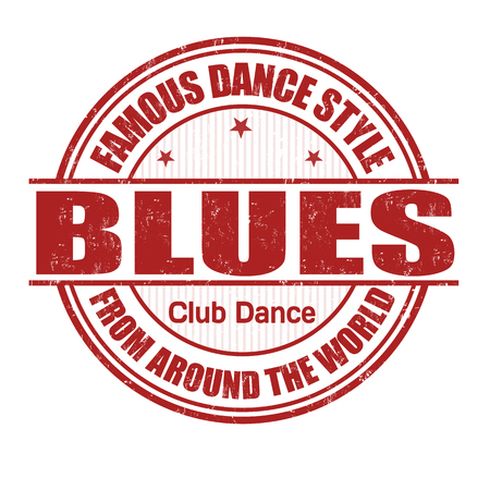 blues music: Famous dance style, Blues grunge rubber stamp on white