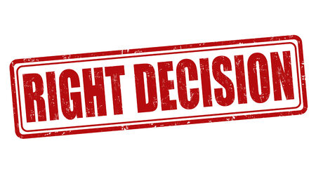 Right decision grunge rubber stamp on white, vector illustration Vector