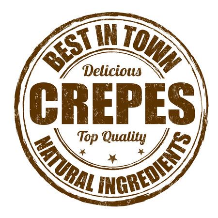 Best in town crepes grunge rubber stamp on white, vector illustration Illustration