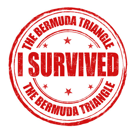 I survived the Bermuda Triangle grunge rubber stamp on white, vector illustration Vector