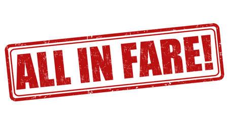 fare: All in fare grunge rubber stamp on white, vector illustration Illustration