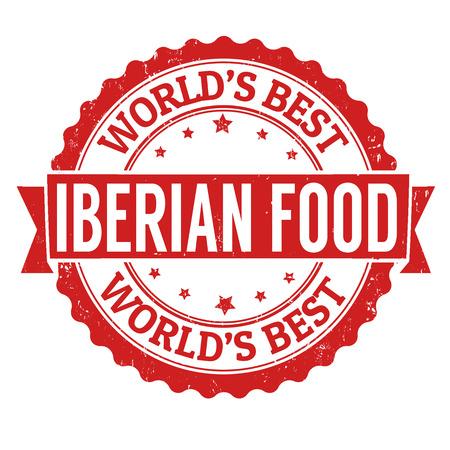 iberian: Iberian food grunge rubber stamp on white, vector illustration