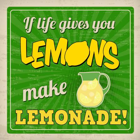 Als het leven je citroenen geeft maak limonade affiche in vintage stijl, vector illustratie
