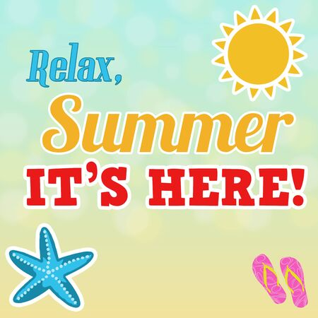 Relax, summer is here calligraphic design poster, vector illustration Vector