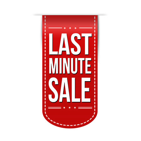 last minute: Last minute sale banner design over a white background