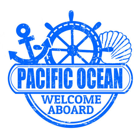 aboard: Grunge rubber stamp with the text Pacific Ocean, welcome aboard written inside, vector illustration