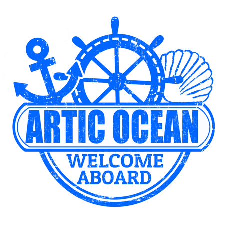 artic: Grunge rubber stamp with the text Artic Ocean, welcome aboard written inside, vector illustration Illustration