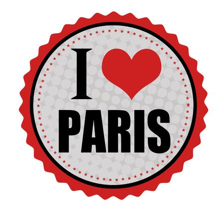 i love paris: I love Paris sticker or stamp on white background, vector illustration Illustration