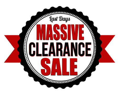 last day: Massive clearance sale badge on white background, vector illustration