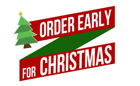 early: Order early for Christmas banner design over a white background, vector illustration