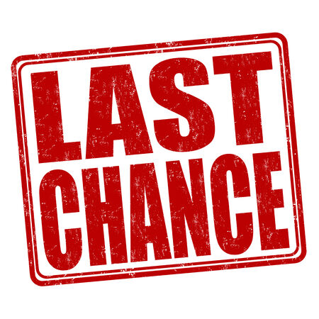 last chance: Last chance grunge rubber stamp on white background, vector illustration