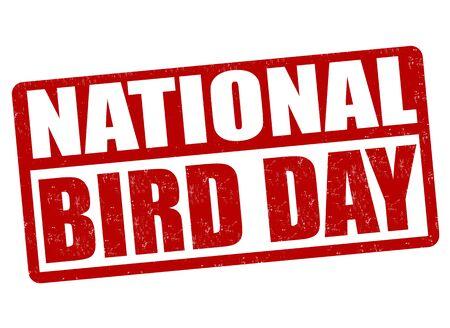 national bird: National bird day grunge rubber stamp on white, vector illustration Illustration