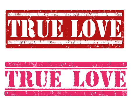 True love grunge rubber stamps on white background, vector illustration Vector