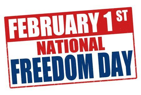 february 1: Grunge rubber stamp with the text National Freedom Day written inside Illustration