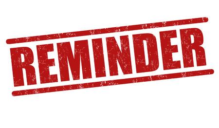 reminder: Reminder grunge rubber stamp on white background, vector illustration