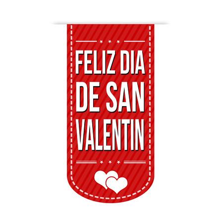 san valentin: Happy valentines day in spanish language ( feliz dia de San Valentin) banner design over a white background, vector illustration