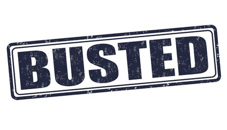 busted: Busted grunge rubber stamp on white background, vector illustration Illustration