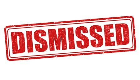dismissed: Dismissed grunge rubber stamp on white background, vector illustration