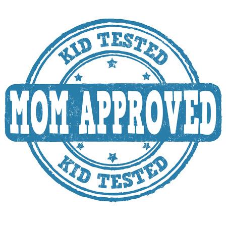 Kid testato, mamma approvato timbro di gomma grunge su sfondo bianco, illustrazione vettoriale