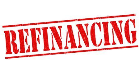 mortgage rates: Refinancing grunge rubber stamp on white background, vector illustration Illustration