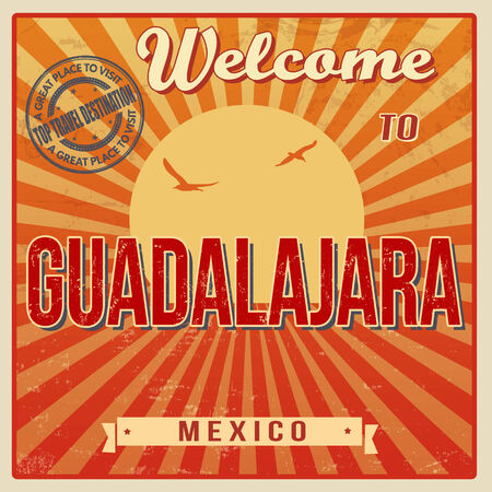 Vintage Touristic Welcome Card - Guadalajara, Mexico, vector illustration Vector
