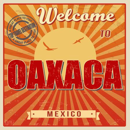 oaxaca: Vintage Touristic Welcome Card - Oaxaca, Mexico, vector illustration