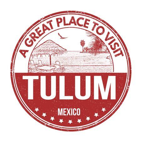 best travel destinations: Tulum grunge rubber stamp on white background, vector illustration