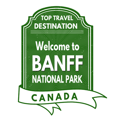 banff: Grunge rubber stamp with text Welcome to Banff National Park, vector illustration Illustration