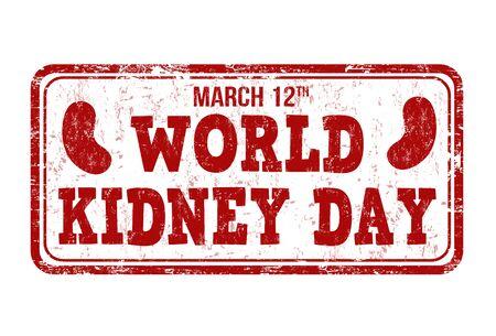 kidney anatomy: World kidney day grunge rubber stamp on white, vector illustration