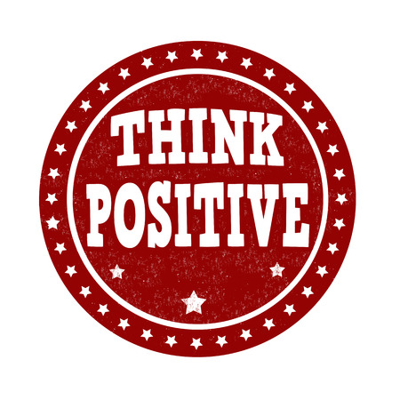 Think positive grunge rubber stamp on white background, vector illustration Vector