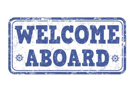 acogida: Bienvenido a bordo grunge sello de goma en el fondo blanco, ilustraci�n vectorial