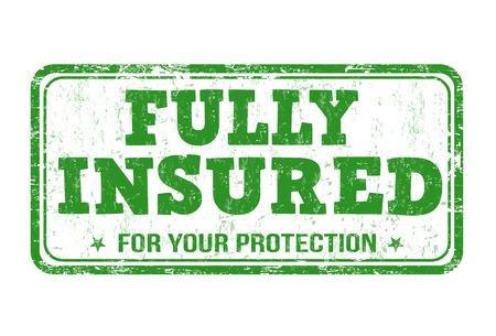 Fully insured grunge rubber stamp on white, vector illustration