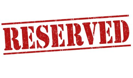 reserved seat: Reserved grunge rubber stamp on white background, vector illustration