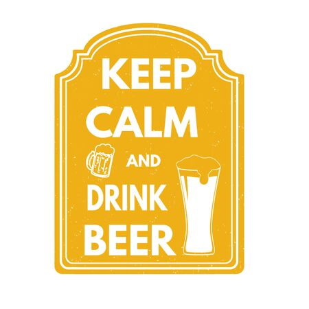 bier: Keep calm and drink beer grunge rubber stamp on white background, vector illustration Illustration