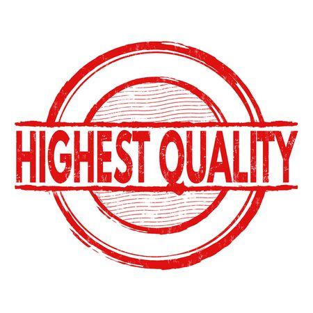 highest: Highest quality grunge rubber stamp on white background, vector illustration